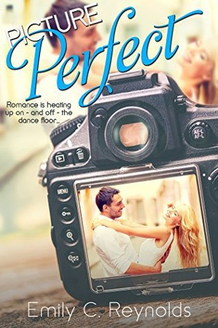 Picture Perfect by Emily C. Reynolds – Review