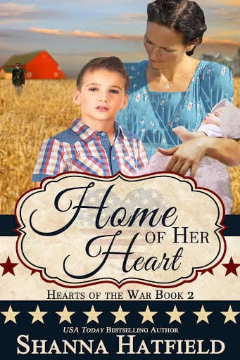 Home of Her Heart by Shanna Hatfield – Book Review, Preview