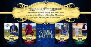Baker City Brides Series by Shanna Hatfield