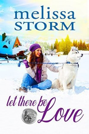 Let There Be Love by Melissa Storm – Review