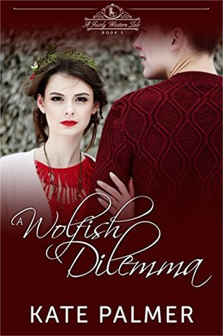 A Wolfish Dilemma: A Sweet Romance