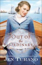 Out of the Ordinary by Jen Turano