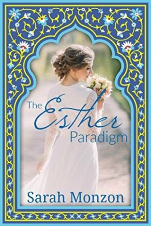 The Esther Paradigm by Sarah Monzon – Review