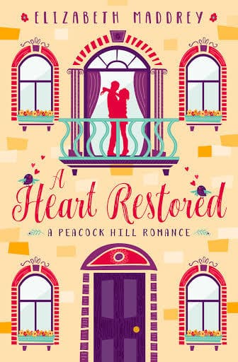 A Heart Restored by Elizabeth Maddrey