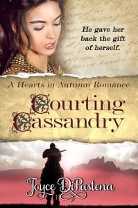 Courting Cassandry by Joyce DiPastena