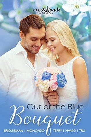 Out of the Blue Bouquet: Crossroads Collection 1