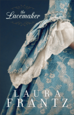 The Lacemaker by Laura Frantz – Review