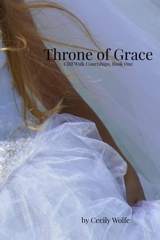 Throne of Grace by Cecily Wolfe
