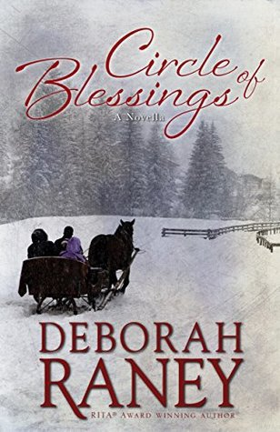 Circle of Blessings by Deborah Raney – Review