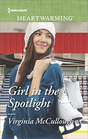 Girl in the Spotlight by Virginia McCullough