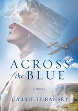 Across the Blue by Carrie Turansky – Review