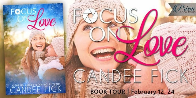 Focus on Love by Candee Fick - Review, Guest Post, Giveaway
