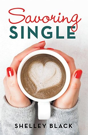 Savoring Single by Shelley Black