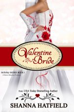 Valentine's Bride by Shanna Hatfield – Free Today