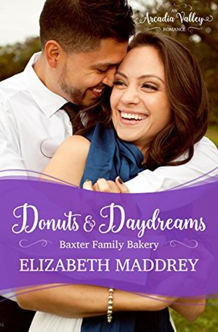 Donuts & Daydreams:  by Elizabeth Maddrey, Arcadia Valley