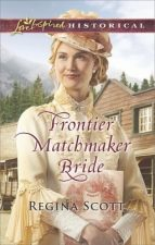 Frontier Matchmaker Bride by Regina Scott – Review