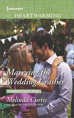 Marrying the Wedding Crasher by Melinda Curtis – Review/Spotlight/Giveaway