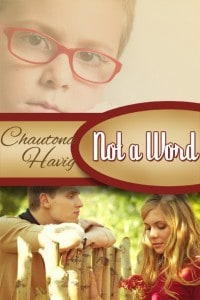 Not a Word by Chautona Havig