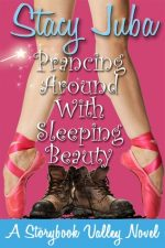 Prancing Around with Sleeping Beauty by Stacy Juba – Review