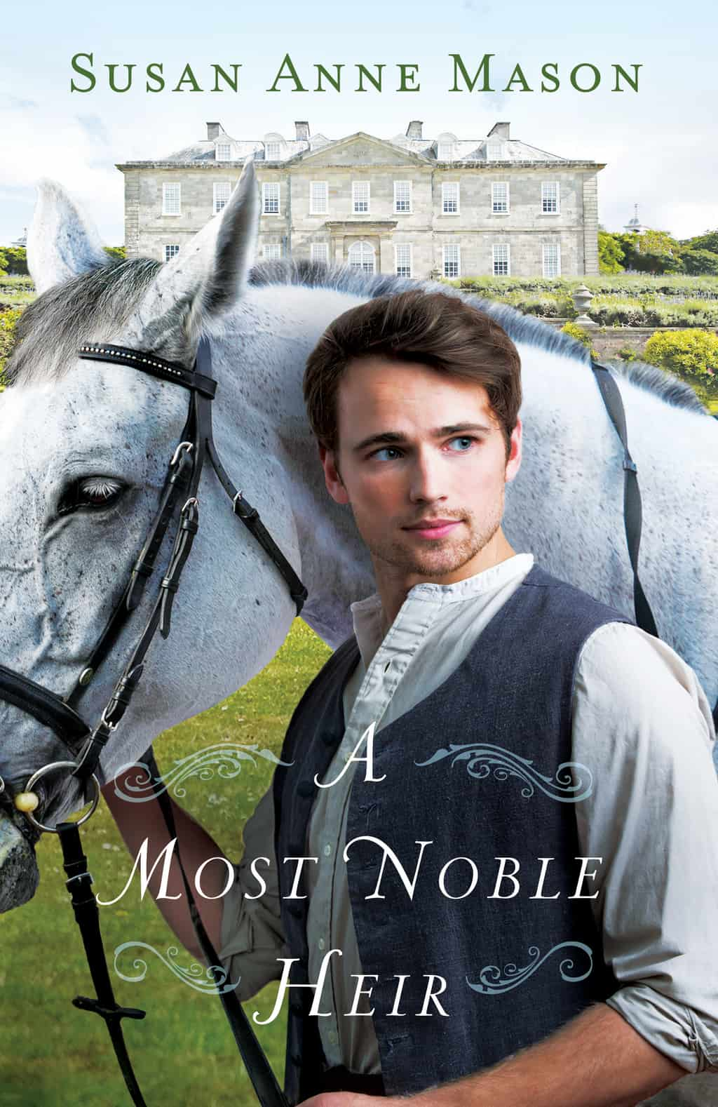 A Most Noble Heir by Susan Anne Mason