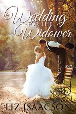 A Wedding for the Widower by Liz Isaacson – Excerpt