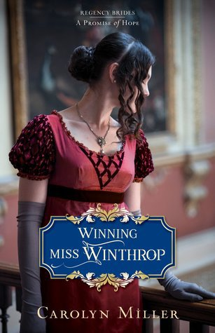 Winning Miss Winthrop by Carolyn Miller – Review