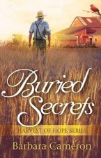 Buried Secrets by Barbara Cameron – Book Review, Preview