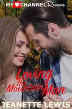 Loving the Mountain Man by Jeanette Lewis – Book Review, Preview