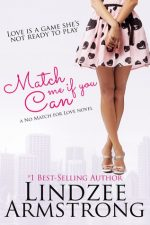 Match Me If You Can by Lindzee Armstrong – Review