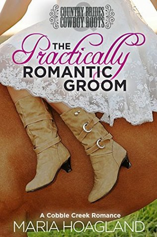 The Practically Romantic Groom by Maria Hoagland – Review