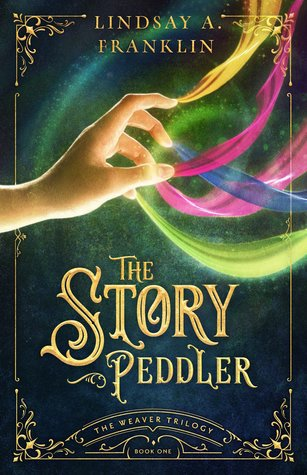 The Story Peddler by Lindsay A. Franklin – Review