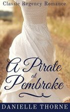 A Pirate at Pembroke by Danielle Thorne – Book Preview