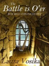 The Battle is O'er by Laura Vosika – Blog Tour Grand Finale