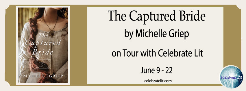 The Captured Bride by Michelle Griep - Book Review, Preview, Guest Post