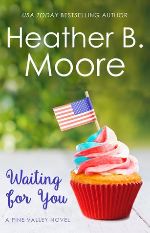 Waiting for You by Heather B. Moore – Review, Preview
