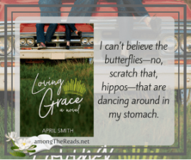 Interview with Grace from Loving Grace and author April Smith