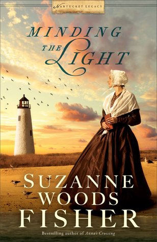 Minding the Light by Suzanne Woods Fisher – Book Review, Preview