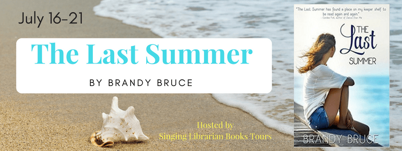 The Last Summer by Brandy Bruce - Book Review, Preview