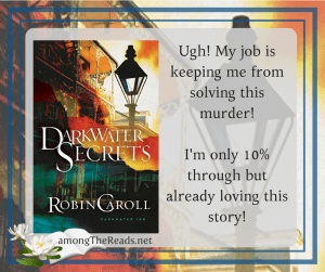 Darkwater Secrets by Robin Caroll – Book Review, Preview