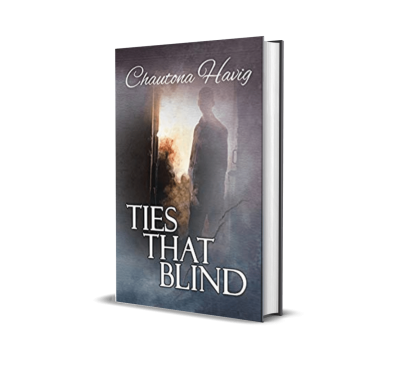 Ties That Blind by Chautona Havig – Review, Preview