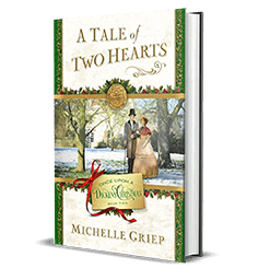 A Tale of Two Hearts by Michelle Griep – Book Review, Preview, Giveaway