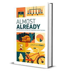 Almost Already by Jonathan Tony – Book Review – Preview