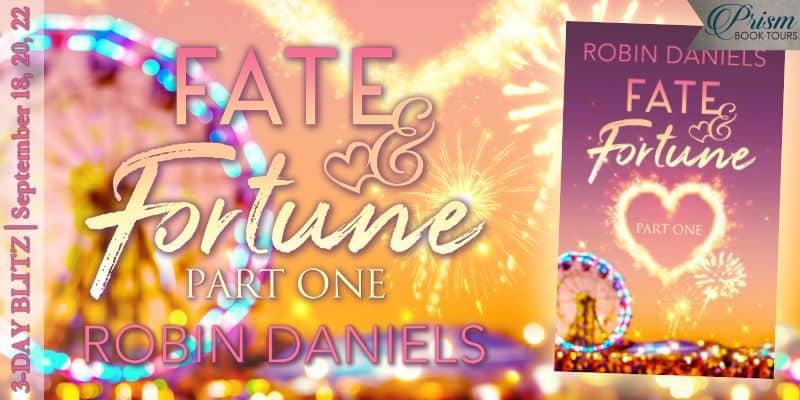 Fate and Fortune by Robin Daniels - Excerpt 1, Giveaway