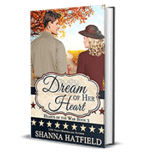 Dream of Her Heart by Shanna Hatfield – Book Review, Preview, Giveaway