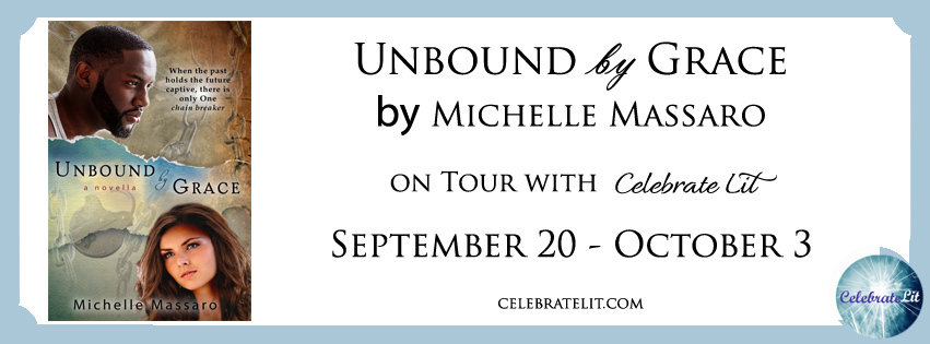 Unbound by Grace by Michelle Massaro - Book Review, Guest Post, Preview