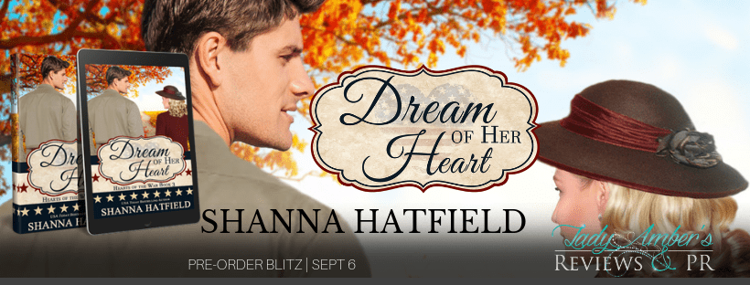 Dream of Her Heart by Shanna Hatfield - Excerpt, Preorder Blitz