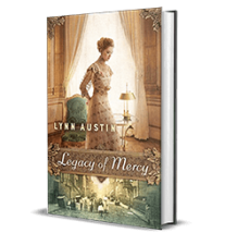 Legacy of Mercy by Lynn Austin – Book Review, Preview