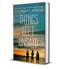Things Left Unsaid by Courtney Walsh – Book Review, Preview