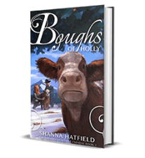 Boughs of Holly by Shanna Hatfield – New Release, Preview