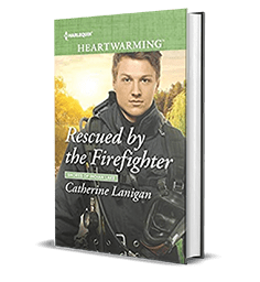 Rescued by the Firefighter by Catherine Lanigan – Book Review, Preview